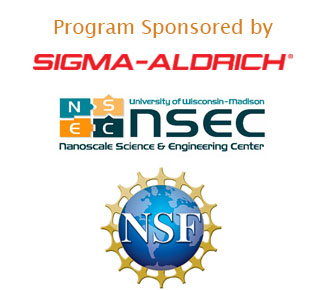 Program Sponsored by Sigma-Aldrich, NSEC and NSF